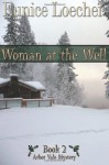 Woman at the Well (Arbor Vale Mystery Series) (Volume 2) - Eunice Loecher