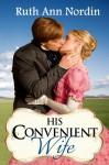 His Convenient Wife - Ruth Ann Nordin