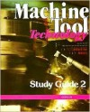 Machine Tool Technology Study Guide 2 - Victor E. Repp