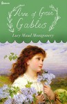Anne of Green Gables (Annotated) - Lucy Maud Montgomery