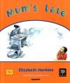 Mum's Late - Elizabeth Hawkins, Pamela Venus