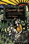 Sacred Land: Intuitive Gardening for Personal, Political & Environmental Change - Clea Danaan