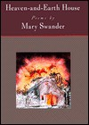 Heaven-and-earth House - Mary Swander