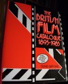 The British Film Catalogue, 1895-1985: A Reference Guide - Denis Gifford