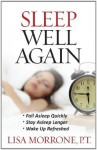 Sleep Well Again - Lisa Morrone