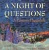 A Night of Questions: A Passover Haggadah. - Joy Levitt, Michael Strassfeld