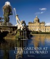The Gardens at Castle Howard - Christopher Ridgeway, Mike Kipling, Simon Howard