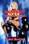 Anatomy Of An Adult Film - Sunset Thomas