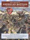 Don Troiani's American Battles: The Art of the Nation at War, 1754-1865 - Don Troiani, Robert K. Krick