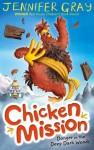 Chicken Mission: Danger in the Deep Dark Woods by Jennifer Gray (2014-06-05) - Jennifer Gray;