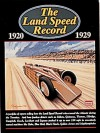The Land Speed Record 1920-1929 - R. Clarke