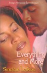 Everything And More (Indigo: Sensuous Love Stories) - Sinclair LeBeau