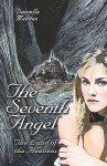 The Seventh Angel: The Land of the Heavens - Danielle Mendez