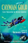 Cayman Gold (Macgregor Family Adventure Series) - Richard Trout