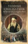 Yiddish Civilisation - Paul Kriwaczek