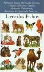 Livro dos Bichos: 1500-1900 - Sérgio Faraco