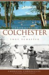 Chonicles of Colchester (VT) (American Chronicles) - Inge Schaefer