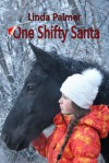 One Shifty Santa - Linda Palmer