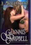 Il Mio Guerriero (I Cavalieri dei de Ware Vol. 2) - Glynnis Campbell, Ernesto Pavan