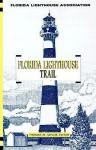 Florida Lighthouse Trail - Thomas W. Taylor, Paul Bradley