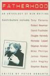 Fatherhood: An Anthology of New Writing - Peter Howarth