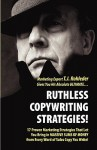 Ruthless Copywriting Strategies! - T.J. Rohleder