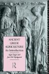 Ancient Greek Agriculture - Signe Isager, Jens Erik Skydsgaard