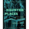 The National Directory of Haunted Places - Dennis William Hauck