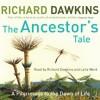 The Ancestor's Tale - Richard Dawkins, Richard Dawkins, Lalla Ward, Orion Publishing Group Limited