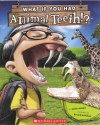 What If You Had Animal Teeth? (Turtleback School & Library Binding Edition) - Sandra Markle, Howard McWilliam