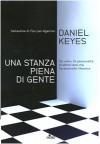 Una stanza piena di gente - Daniel Keyes, Natalia Stabilini, Isabella C. Blum