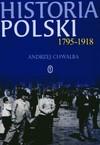 Historia Polski 1795 - 1918 - Andrzej Chwalba