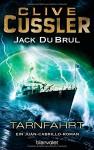 Tarnfahrt: Ein Juan-Cabrillo-Roman (Reihenfolge der Juan-Cabrillo-Abenteuer, Band 9) - Michael Kubiak, Clive Cussler, Jack DuBrul