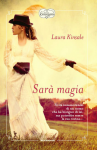 Sarà magia - Kinsale Laura