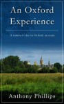 An Oxford Experience - Anthony Phillips