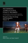 Rethinking Agricultural Policy Regimes: Food Security, Climate Change and the Future Resilience of Global Agriculture - Reider Alms, Hugh Campbell