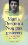 Nog pas gisteren - Maria Dermoût