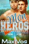 Mon Héros (French Edition) - Max Vos