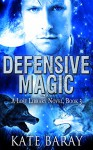 Defensive Magic (Lost Library Book 3) - Kate Baray