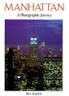 Manhattan: A Photographic Journey (Photo Journey) - Colour Library Books