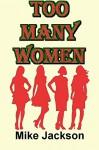 Too Many Women (Becker Book 1) - Mike Jackson