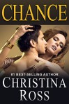 Chance (The One More Night Series) - Christina Ross