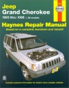 Jeep Grand Cherokee Automotive Repair Manual: All Jeep Grand Cherokee Models 1993 Through 1998 (Haynes Automotive Repair Manual Series) - Larry Warren, Larry Wareen, John Harold Haynes