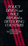 Policy Design And Price Reform In Developing Countries: Guidelines With Special Reference To Industry - John Cody, John Weiss