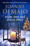 Snow Deer and Cocoa Cheer - Joanne DeMaio