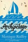 Archipelago: A Novel - Monique Roffey