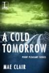 A Cold Tomorrow - Mae Clair