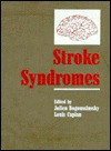 Stroke Syndromes - Julien Bogousslavsky