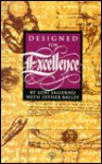 Designed for Excellence - Lori Salierno, Esther Bailey