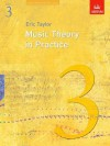 Music Theory in Practice, Grade 3 - Eric Taylor